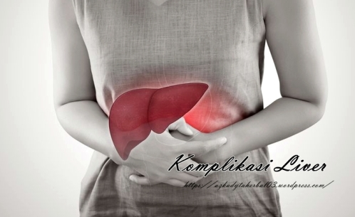 Cara Mencegah Komplikasi Liver yang Berbahaya